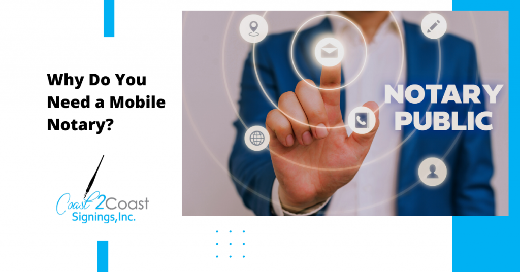 Why Do You Need a Mobile Notary?
